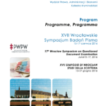XVII Symposium on Questioned Document Examination, Wroclaw (Poland), 15-17 giugno 2016, Titolo Relazione: Jurisprudential contrasts in graphotechnical expert examination in Italy and international procedural issues. (trad. Contrasti giurisprudeziali nella perizia grafotecnica in Italia e problematiche procedurali internazionali.)