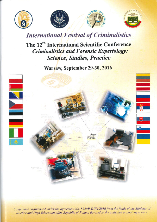 International Festival of Criminalistics, The 12th International Scientific Conference – Criminalistic and Forensi Expertology: Science, Studies, Practice.  Warsaw (Poland), 29-30 settembre 2016, Titolo Relazione: The evaluation of visual disorder as noticed in questioned documents.